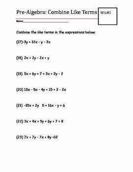 Combining Like Terms Worksheet Pdf Inspirational Pre Algebra Practice Worksheet Bine Like Terms