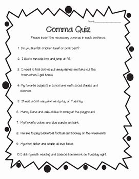 Commas In A Series Worksheet Lovely Ma Quiz Mas In A Series Worksheet by 4 Little Baers