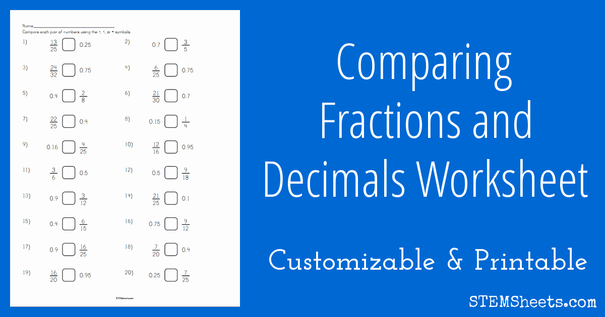 Comparing Fractions and Decimals Worksheet Best Of Paring Fractions and Decimals Worksheet Stem Sheets