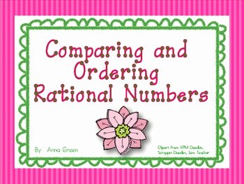 Comparing Rational Numbers Worksheet Elegant Paring and ordering Rational Numbers Activity by Anna