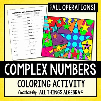 Complex Numbers Worksheet Pdf Elegant Plex Numbers Coloring Activity by All Things Algebra
