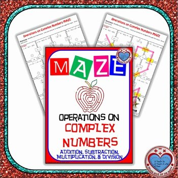 Complex Numbers Worksheet Pdf New Maze Operations On Plex Numbers All In One X