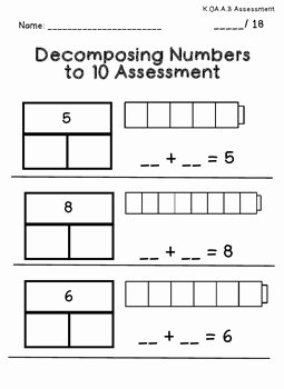 Composing and Decomposing Numbers Worksheet Best Of De Posing Numbers Kindergarten assessment by Stephanie
