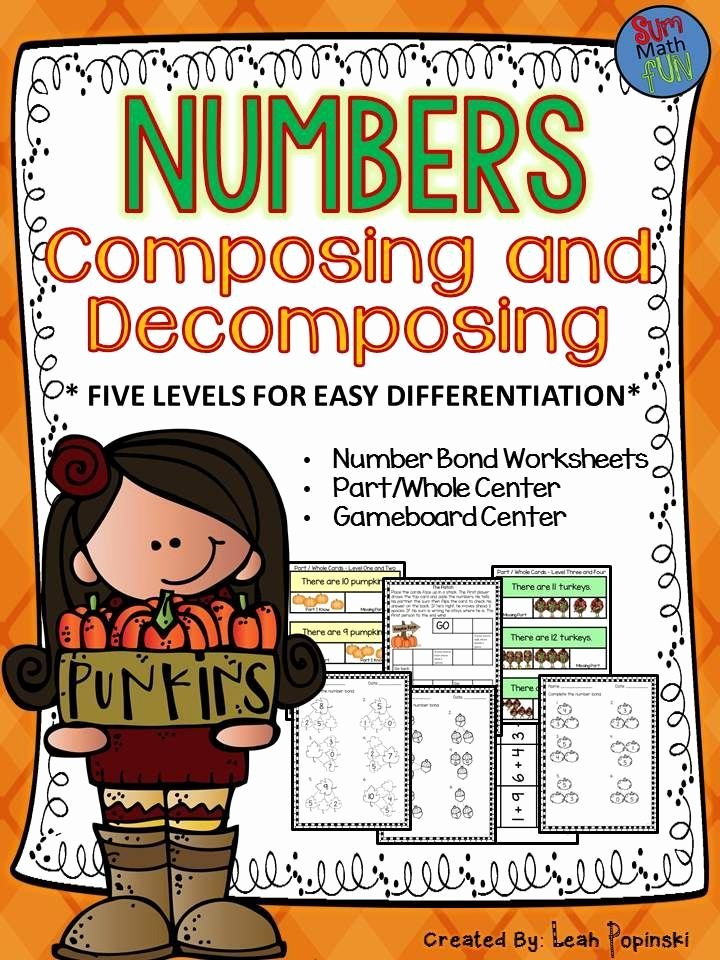 Composing and Decomposing Numbers Worksheet New Fall Activities Number Bonds Posing and De Posing