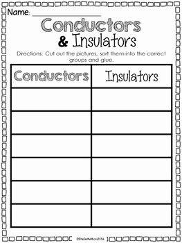 Conductors and Insulators Worksheet Inspirational Conductors and Insulators by Sheila Melton