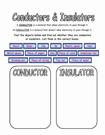 Conductors and Insulators Worksheet New Conductors and Insulators Worksheet