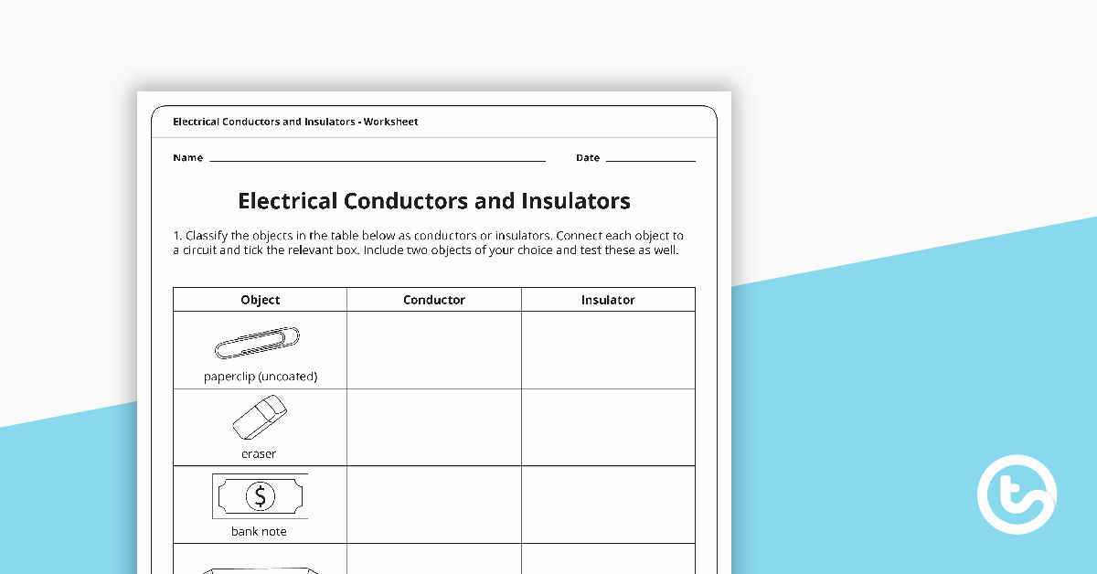 Conductors and Insulators Worksheet New Electrical Conductors and Insulators Worksheet Teaching