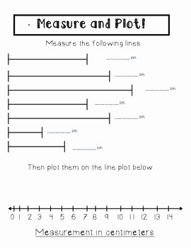 Create A Line Plot Worksheet Best Of Line Plots and Measuring Mon Core Aligned 2 9