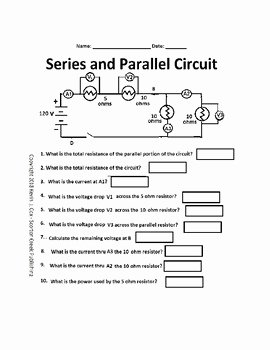 Current Voltage and Resistance Worksheet Fresh Electrical Circuits Series and Parallel Worksheet
