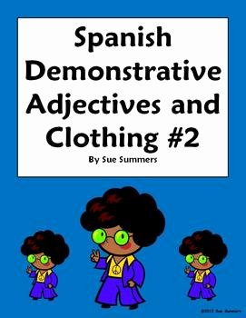 Demonstrative Adjectives Spanish Worksheet Luxury Spanish Demonstrative Adjectives & Clothing Worksheet 2