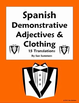 Demonstrative Adjectives Spanish Worksheet Unique Spanish Demonstrative Adjectives and Clothing Worksheet 1