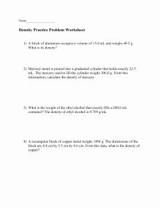 Density Practice Problem Worksheet Answers New Density Calculations Worksheet I