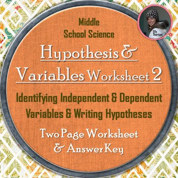 Dependent and Independent Variables Worksheet Luxury Hypothesis Independent Variable and Dependent Variable