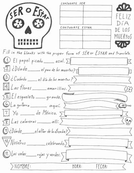 Dia De Los Muertos Worksheet Inspirational Dia De Los Muertos Ser and Estar Worksheet No Prep