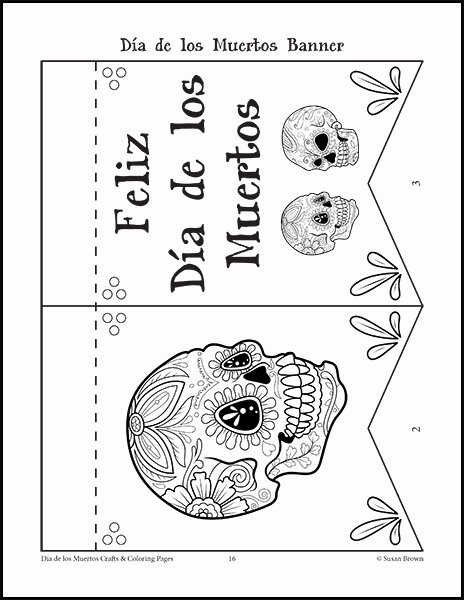 Dia De Los Muertos Worksheet Lovely Free Da De Los Muertos Coloring Pages Warm Hearts