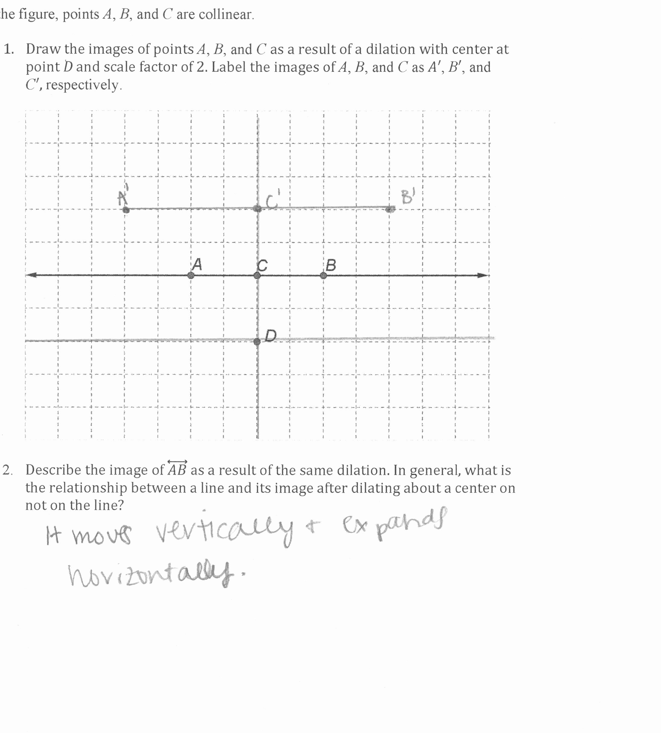 Dilations and Scale Factor Worksheet Best Of Dilation Of A Line Factor Of Two