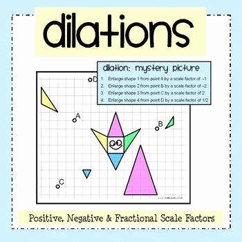 Dilations and Scale Factor Worksheet Inspirational Dilation Worksheet
