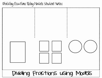 Dividing Fractions Using Models Worksheet Inspirational Dividing Fractions Using Models Foldable by Create Love