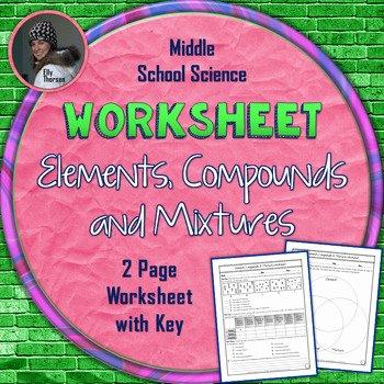 Elements Compounds & Mixtures Worksheet Beautiful Elements Pounds and Mixtures Worksheet by Elly