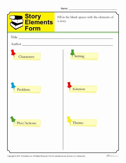 Elements Of A Story Worksheet Elegant Story Elements form Template for Students
