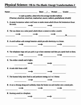 Energy Transformation Worksheet Pdf Inspirational Energy Transformations 2 Worksheet Fill In the Blank