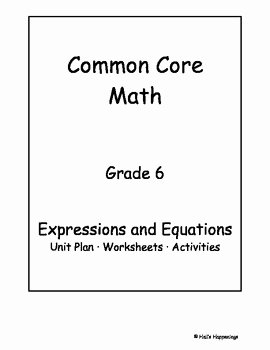 Equivalent Expressions Worksheet 6th Grade Best Of 6th Grade Mon Core Math Expressions and Equations Unit