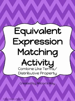 Equivalent Expressions Worksheet 6th Grade New Equivalent Expressions Matching Activity