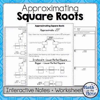 Estimating Square Root Worksheet Inspirational Estimating Square Roots Interactive Notes and Worksheet