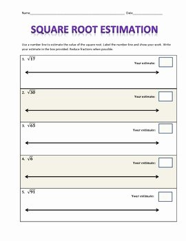 Estimating Square Roots Worksheet Beautiful Estimating Square Roots by Mrs Biddle