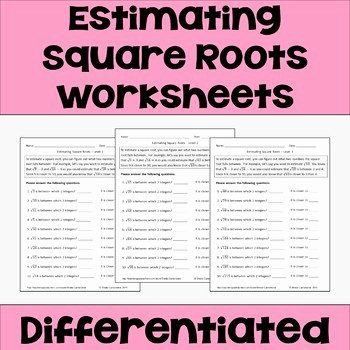 Estimating Square Roots Worksheet Inspirational Estimating Square Roots Differentiated Worksheets by