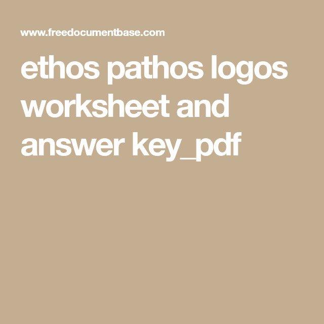 Ethos Pathos Logos Worksheet Answers Elegant Ethos Pathos Logos Worksheet