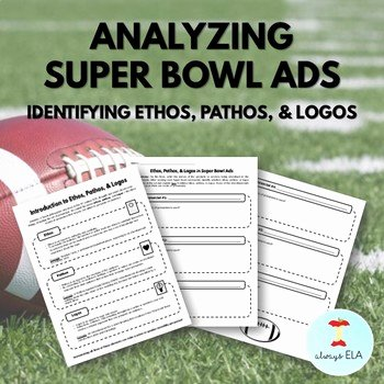 Ethos Pathos Logos Worksheet Awesome Identifying Ethos Pathos and Logos In Super Bowl
