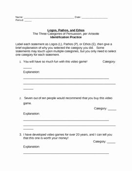 Ethos Pathos Logos Worksheet Fresh Persuasion Logos Pathos and Ethos Identification