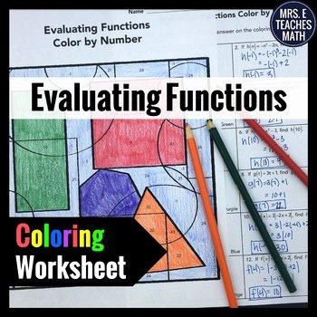 Evaluating Functions Worksheet Algebra 1 Fresh Evaluating Functions Color by Number by Mrs E Teaches Math