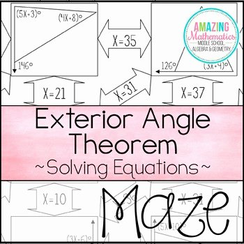 Exterior Angle theorem Worksheet Lovely Exterior Angle theorem Maze solving Equations by Amazing