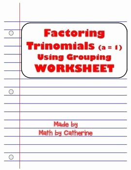 Factoring by Grouping Worksheet Awesome 98 Best Images About Math by Catherine On Pinterest