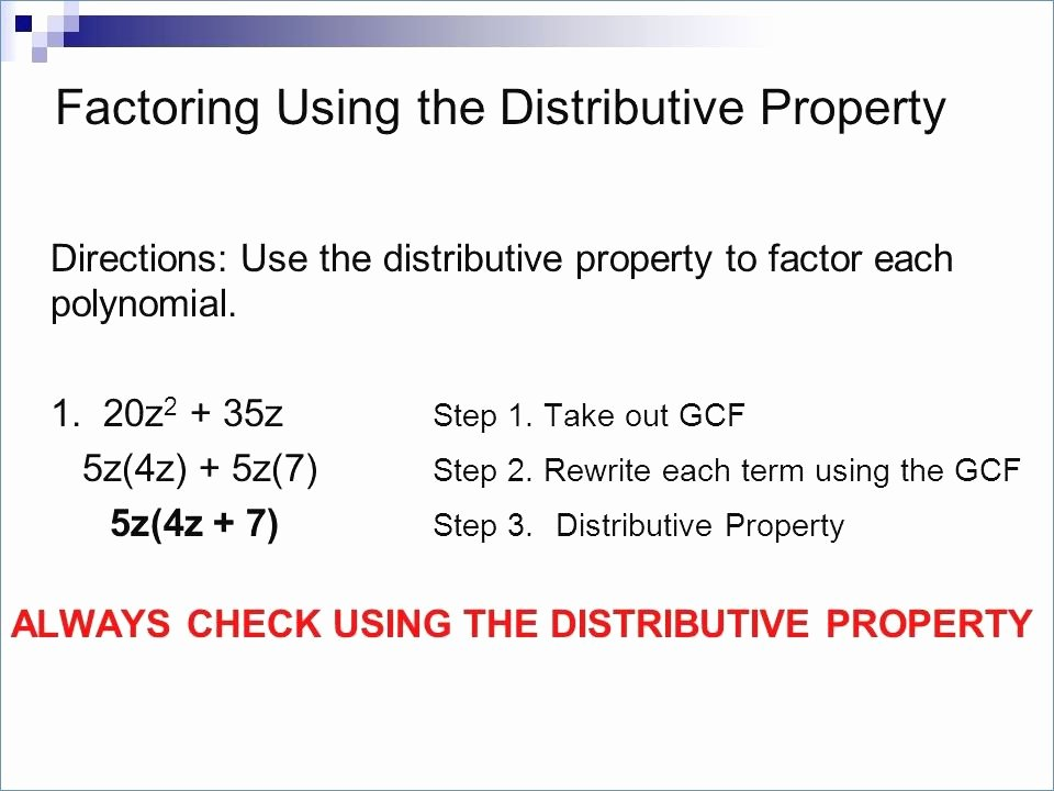 Factoring Distributive Property Worksheet Luxury Algebraic Properties Worksheet