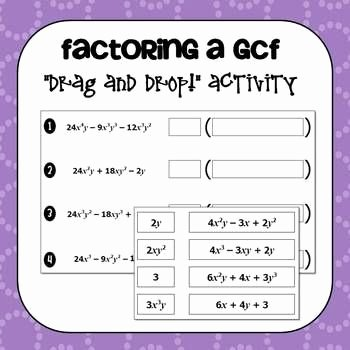 Factoring Polynomials Gcf Worksheet Fresh Factoring A Greatest Mon Factor Gcf Drag and Drop
