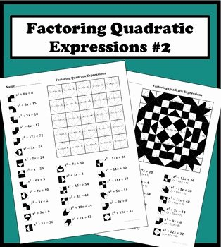 Factoring Quadratic Equations Worksheet Awesome Factoring Quadratic Expressions Color Worksheet 2 by Aric
