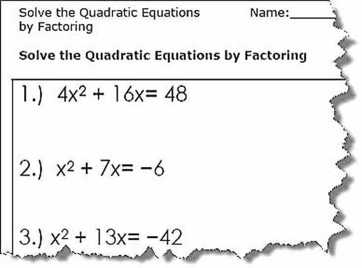 Factoring Quadratic Equations Worksheet Luxury solving Quadratic Equations by Factoring Worksheet