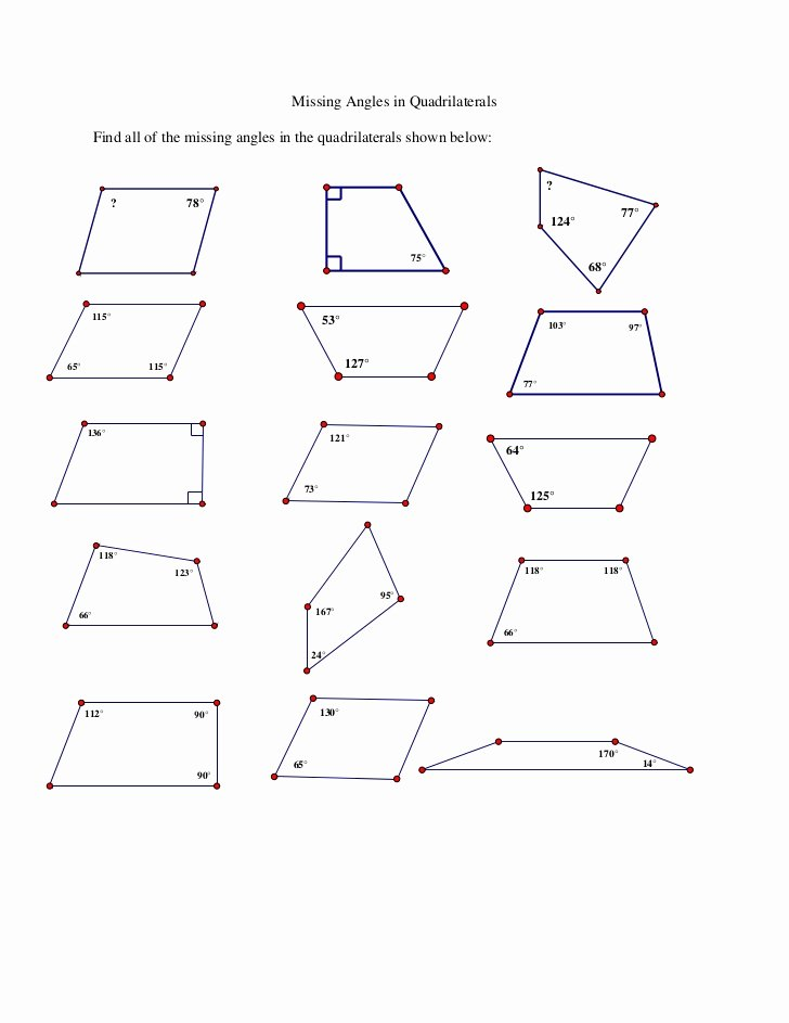 Find the Missing Angle Worksheet Fresh Missing Angles In Quadrilaterals Ws
