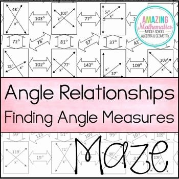 Finding Angle Measures Worksheet Lovely Angle Relationships Maze Finding Angle Measures