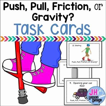 Friction and Gravity Worksheet Fresh forces Push Pull Friction or Gravity by Jh Lesson