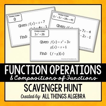 Function Operations and Composition Worksheet Awesome Function Operations and Positions Scavenger Hunt by All