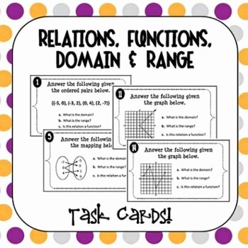 Functions and Relations Worksheet New Relations Functions Domain and Range Task Cards