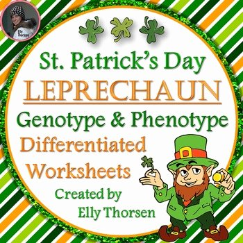 Genotypes and Phenotypes Worksheet Beautiful St Patrick S Day Leprechaun Genotype and Phenotype