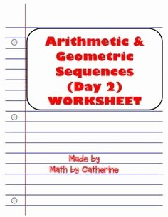 Geometric Sequence Practice Worksheet Luxury Arithmetic & Geometric Sequences Worksheet and Homework