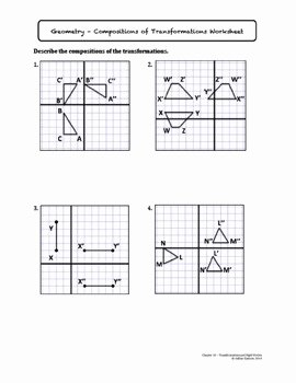 Geometry Transformation Composition Worksheet Answers Inspirational Positions Of Transformations Lesson with Homework by