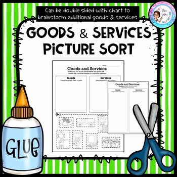 Goods and Services Worksheet Fresh Goods and Services Picture sort by Ms Z