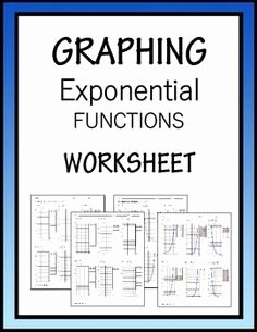 Graphing Exponential Functions Worksheet Answers Awesome Graphing Exponential Functions Worksheets